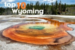 Top 10 Wyoming: The Best activities for families across the great state