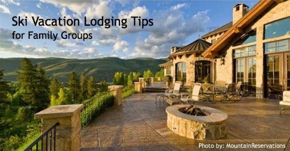 ski vacation lodging tips