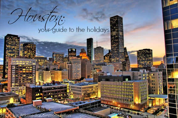 Celebrate The Holidays In Houston Tx With The Family