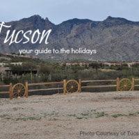 Family-friendly Holidays in Tucson, AZ