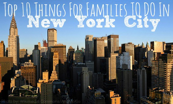 Top 10 things to do in new york city with kids for What fun things to do in new york
