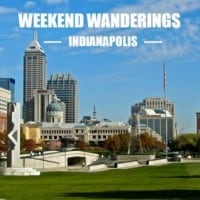 Weekend Wanderings - Indianapolis