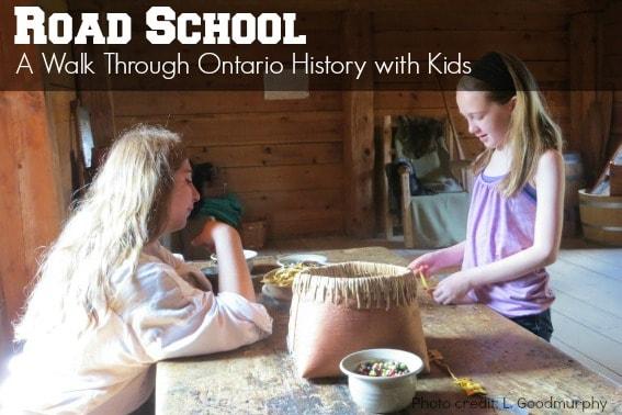 Road School Ontario History with kids