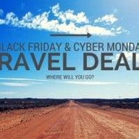 Black Friday & Cyber Monday Travel Deals