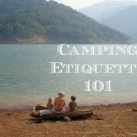 camping etiquette 101