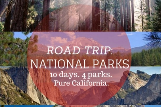 Road Trip Exploring California S Mountain National Parks