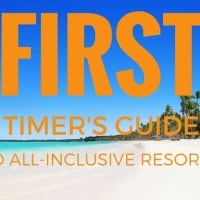 First Timer's Guide to All-inclusive resorts