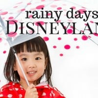 What to do at Disneyland when it rains